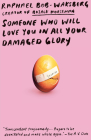 Someone Who Will Love You in All Your Damaged Glory: Stories Cover Image
