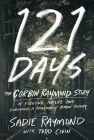 121 Days: The Corbin Raymond Story of Fighting for Life and Surviving a Traumatic Brain Injury Cover Image