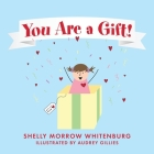 You Are a Gift! Cover Image