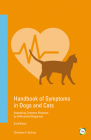 Handbook of Symptoms in Dogs and Cats: Assessing Common Illnesses by Differential Diagnosis (3rd Edition) Cover Image