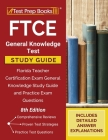 FTCE General Knowledge Test Study Guide: Florida Teacher Certification Exam General Knowledge Study Guide and Practice Exam Questions [8th Edition] Cover Image