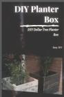 DIY Planter Box: DIY Dollar Tree Planter Box Cover Image