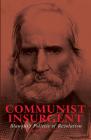 Communist Insurgent: Blanqui's Politics of Revolution Cover Image