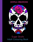 Sugar Skulls Adult Colouring Book Cover Image