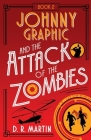Johnny Graphic and the Attack of the Zombies Cover Image