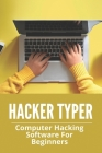 Hacker Typer: Computer Hacking Software For Beginners: How To Hack Android Phone By Sending A Link Cover Image