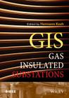 Gas Insulated Substations (Wiley - IEEE) Cover Image