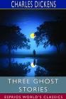 Three Ghost Stories (Esprios Classics) Cover Image