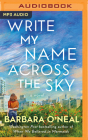 Write My Name Across the Sky Cover Image