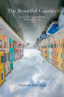 The Beautiful Country: Tourism and the Impossible State of Destination Italy (Toronto Italian Studies) Cover Image