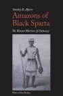 Amazons of Black Sparta: The Women Warriors of Dahomey Cover Image