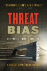 Threat Bias: Ben Porter Series - Book Two Cover Image