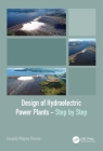 Design of Hydroelectric Power Plants - Step by Step Cover Image