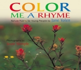 Color Me a Rhyme: Nature Poems for Young People Cover Image
