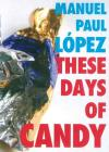 These Days of Candy Cover Image