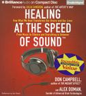 Healing at the Speed of Sound: How What We Hear Transforms Our Brains and Our Lives Cover Image