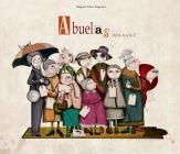 Abuelas de la A a la Z / Granmother's From A to Z Cover Image