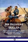 Sir Redvers Buller: Biography of the British Army Commander and Hero of the Second Boer War Cover Image