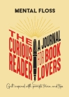Mental Floss: The Curious Reader Journal for Book Lovers Cover Image