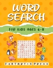 Word Search for Kids Ages 6-8: 80 Large Print Word Search Puzzles to Keep Your Child Entertained for Hours (Black Background Edition) Cover Image