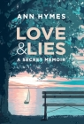Love & Lies: A Secret Memoir Cover Image