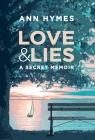 Love & Lies: A Secret Memoir Cover Image