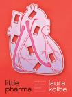 Little Pharma: Poems (Pitt Poetry Series) Cover Image