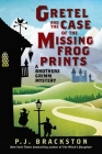 Gretel and the Case of the Missing Frog Prints: A Brothers Grimm Mystery Cover Image