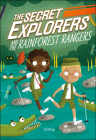 The Secret Explorers and the Rainforest Rangers Cover Image