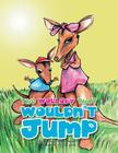 The Wallaby That Wouldn't Jump Cover Image
