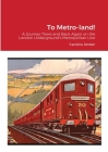 To Metro-land! Cover Image