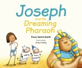 Joseph and the Dreaming Pharaoh Cover Image