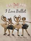 I Love Ballet Cover Image