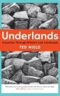 Underlands: A Journey Through Britain's Lost Landscape Cover Image