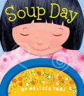 Soup Day: A Board Book Cover Image
