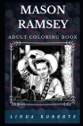 Mason Ramsey Adult Coloring Book: Millennial Yodeling Child Prodigy and Future Country Star Inspired Adult Coloring Book Cover Image