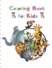 Coloring Book for Kids: Preschool Coloring Book for Kids Ages 2-4 Cover Image