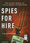 Spies for Hire: The Secret World of Intelligence Outsourcing Cover Image