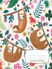 Sloth Notes: Cute Sloth Notebook 7.44 x 9.69 100 Pages Dot Grid Paper Cover Image