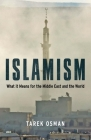 Islamism: What it Means for the Middle East and the World Cover Image