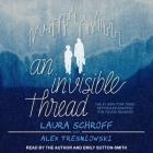 An Invisible Thread Lib/E: A Young Reader's Edition Cover Image