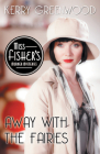 Away with the Fairies (Miss Fisher's Murder Mysteries #11) Cover Image