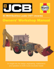 JCB 3C MkIII Backhoe Loader (1977 onwards): An insight into the design, engineering, maintenance and operation of JCB's iconic excavator loader (Owners' Workshop Manual) Cover Image