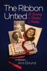 The Ribbon Untied: A Journey to Finding a Family Cover Image