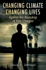 Changing Climate Changing Lives: Against the Backdrop of Past Changes Cover Image