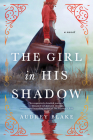 The Girl in His Shadow Cover Image