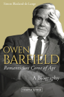 Owen Barfield, Romanticism Come of Age: A Biography Cover Image