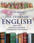 The Story of English: How the English Language Conquered the World Cover Image