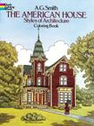 The American House Styles of Architecture Coloring Book (Dover History Coloring Book) Cover Image