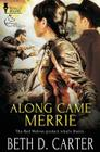 Red Wolves Motorcycle Club: Along Came Merrie Cover Image